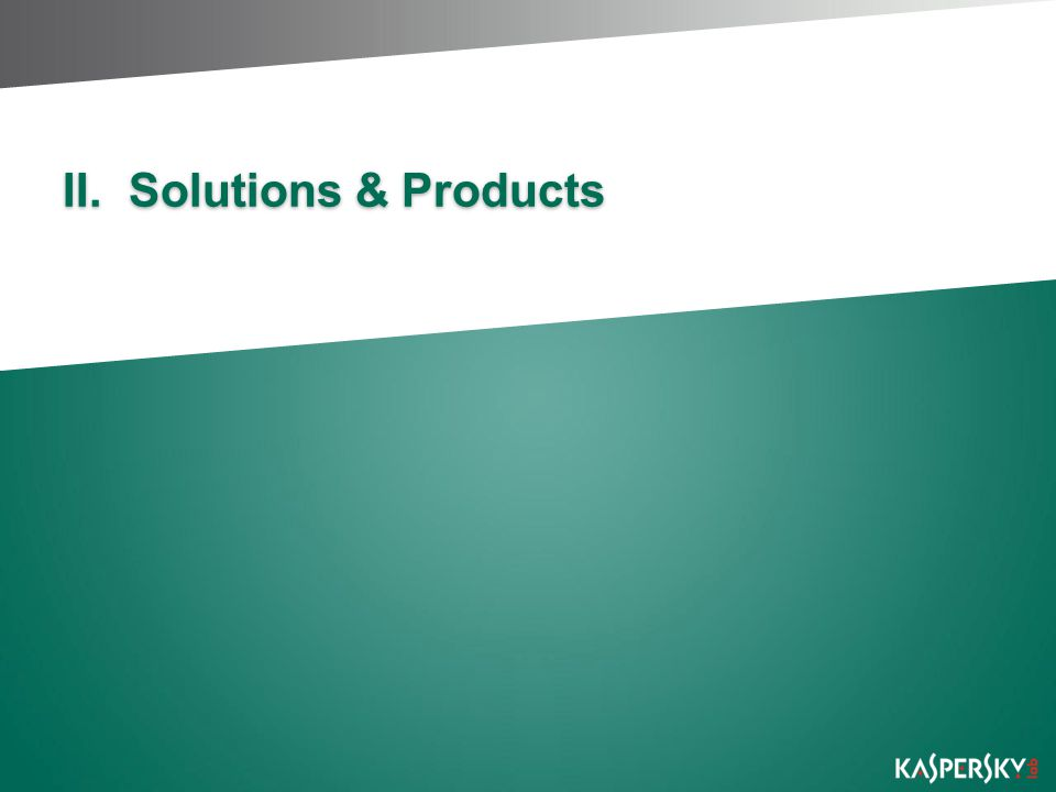 II.Solutions & Products
