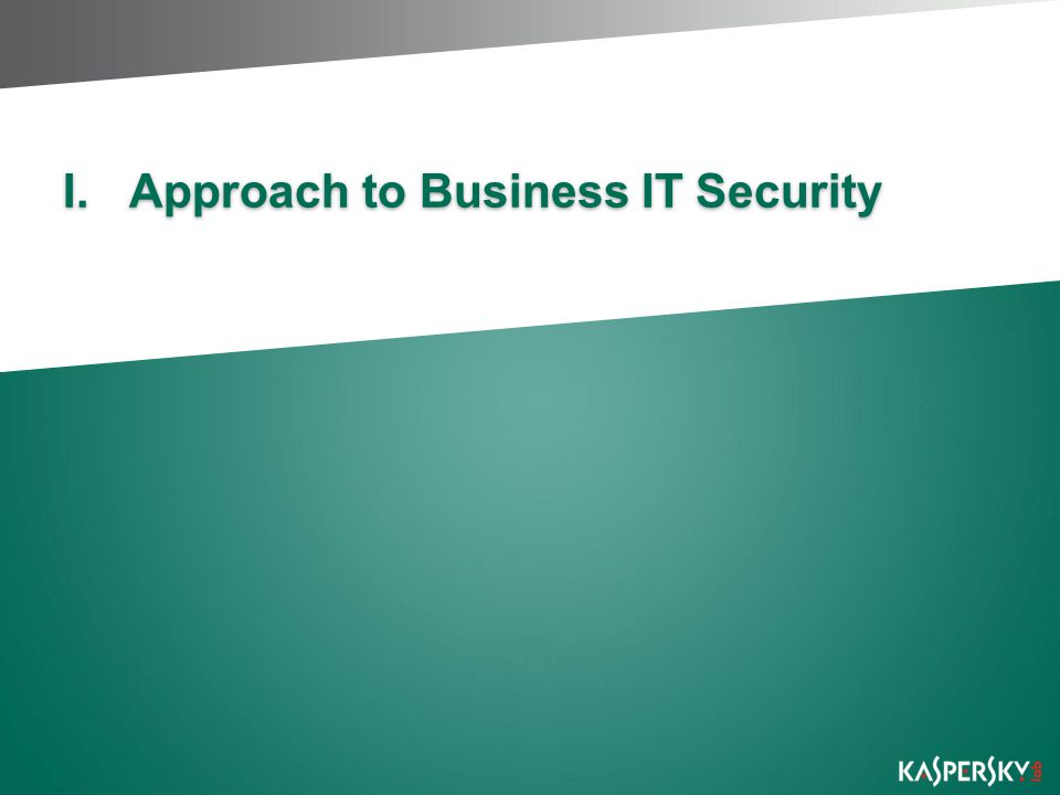 I.Approach to Business IT Security