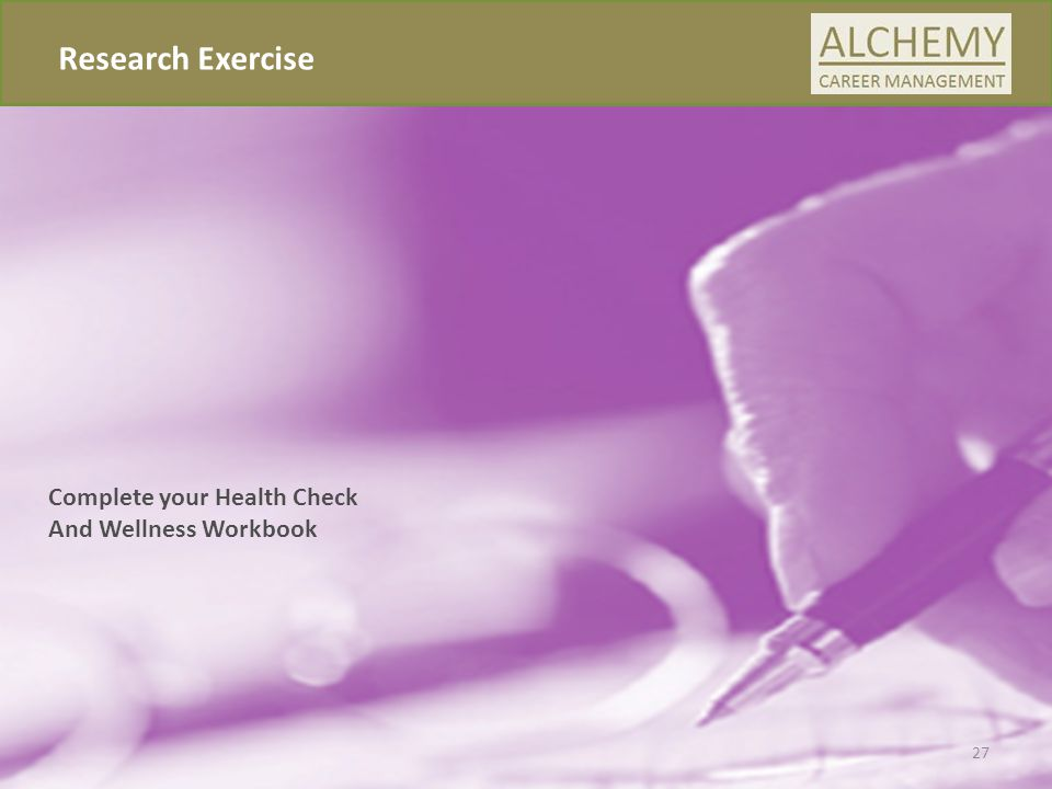 Research Exercise Complete your Health Check And Wellness Workbook 27