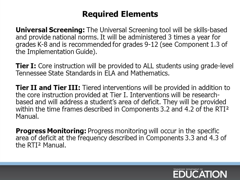Required Elements District and School RTI² Teams: District and School RTI² Teams will be established per the guidelines outlined in Component 1.2.
