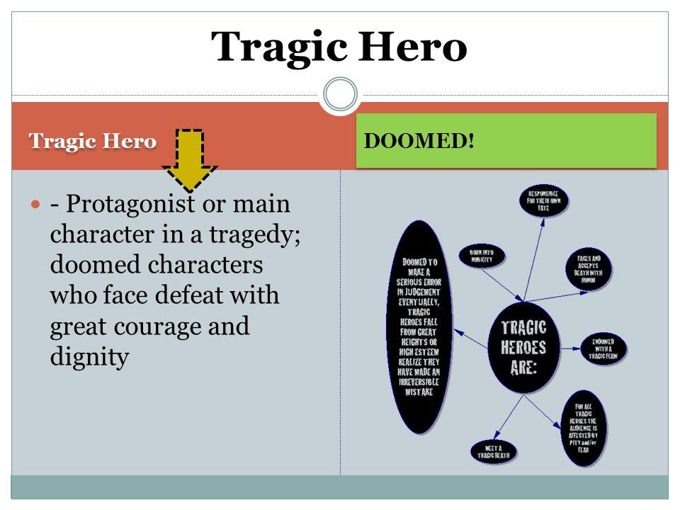 Tragic Hero DOOMED.