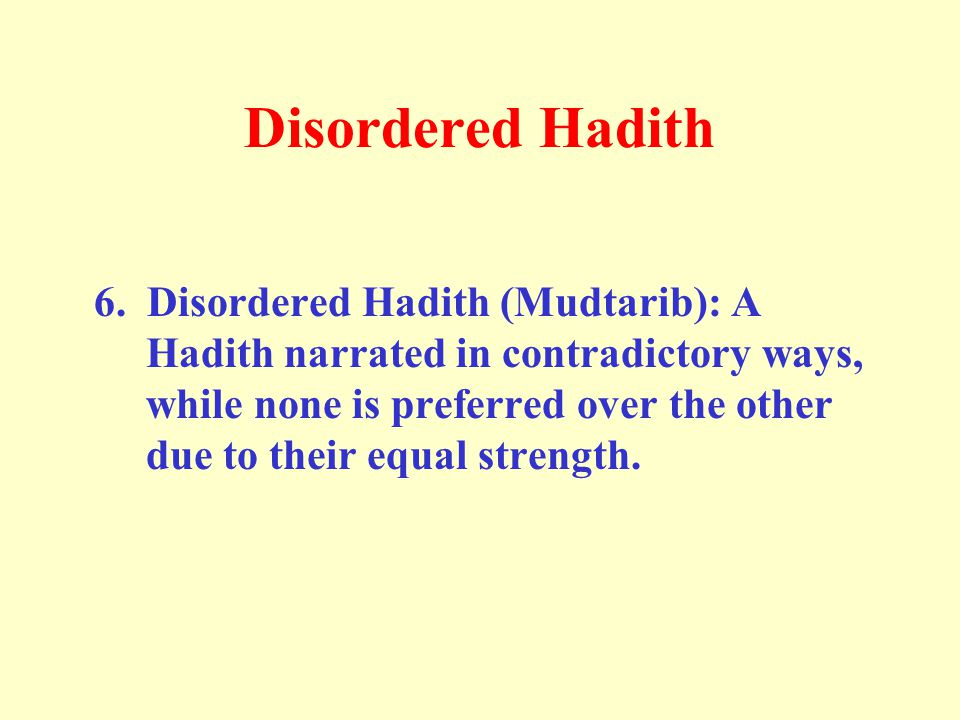 Disordered Hadith 6.