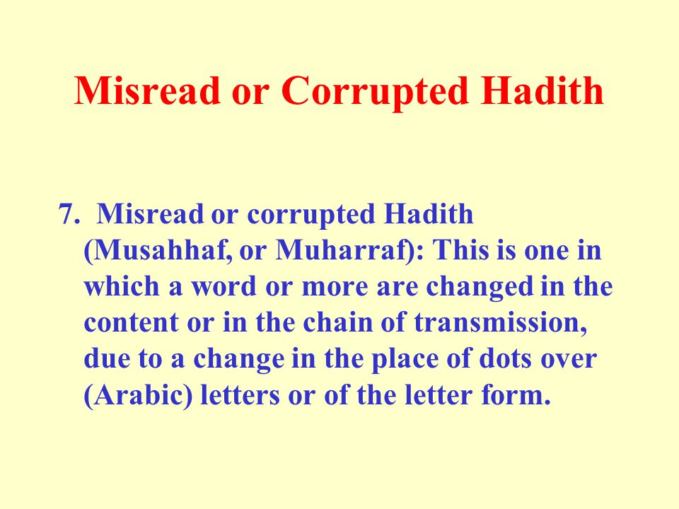 Misread or Corrupted Hadith 7.