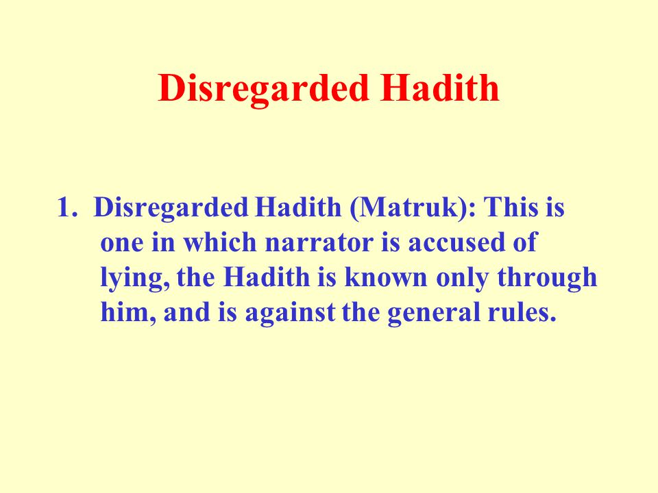 Disregarded Hadith 1.