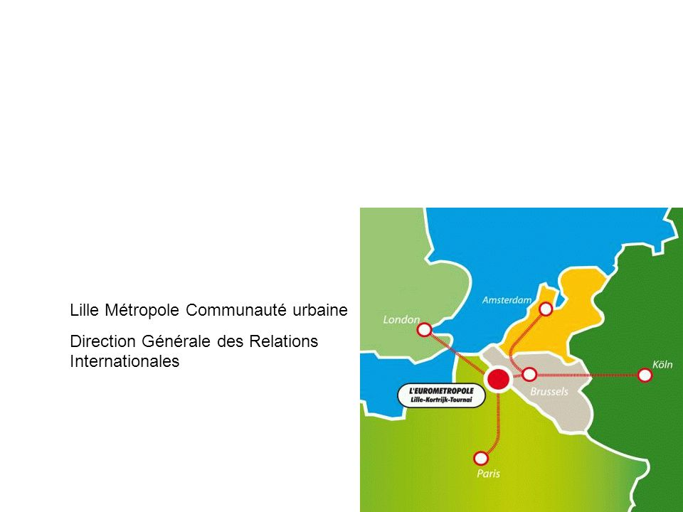 Lille Métropole Communauté urbaine Direction Générale des Relations Internationales