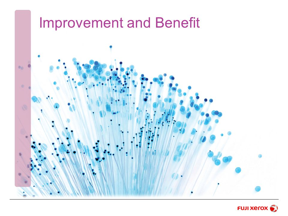 Improvement and Benefit