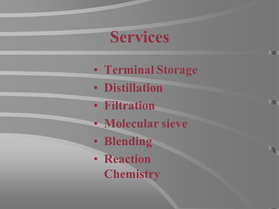 Services Terminal Storage Distillation Filtration Molecular sieve Blending Reaction Chemistry