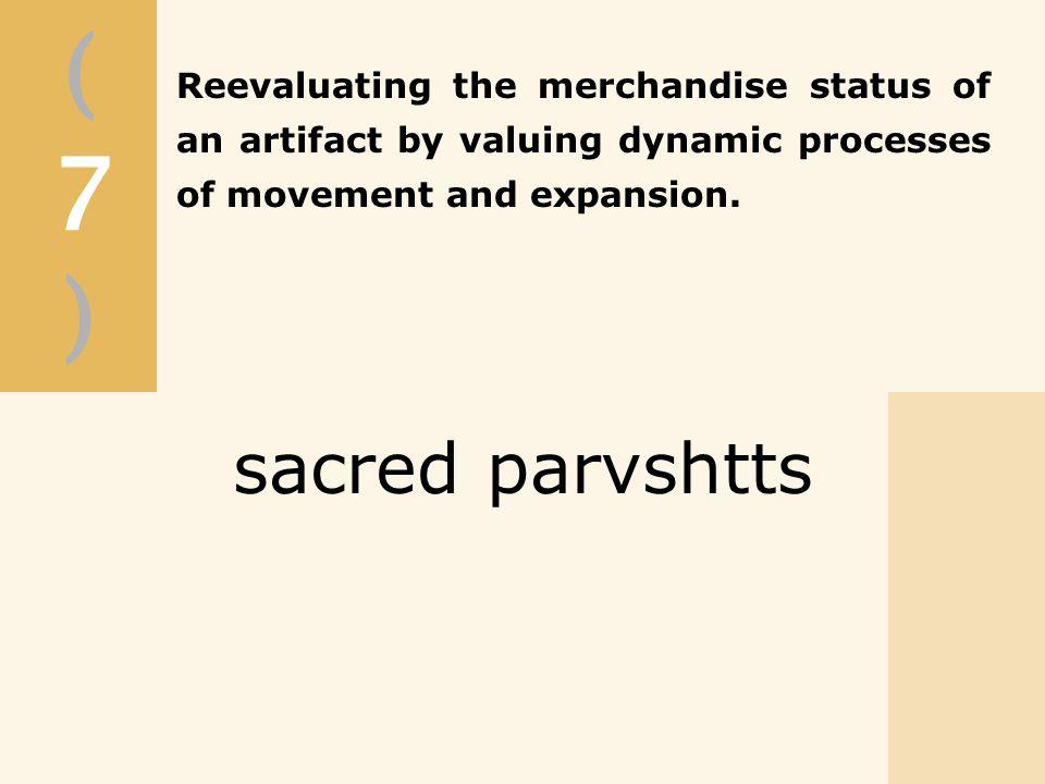 (7)(7) sacred parvshtts