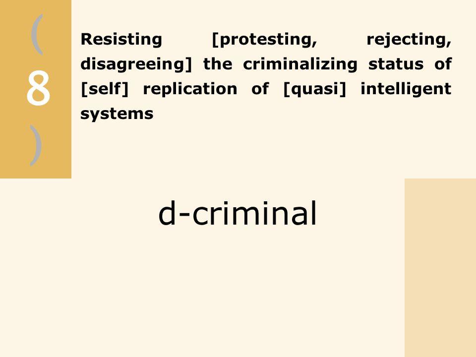 (8)(8) d-criminal