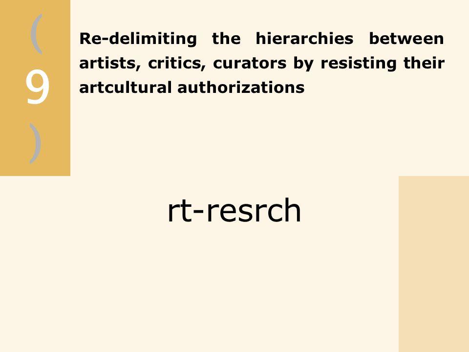 (9)(9) rt-resrch