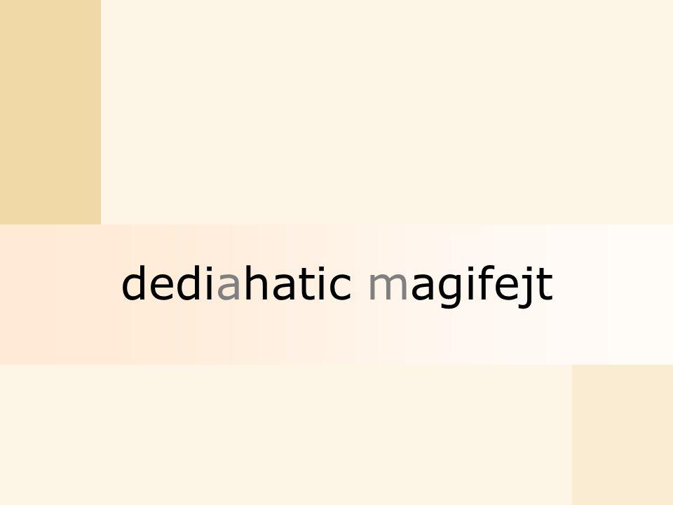 dediahatic magifejt
