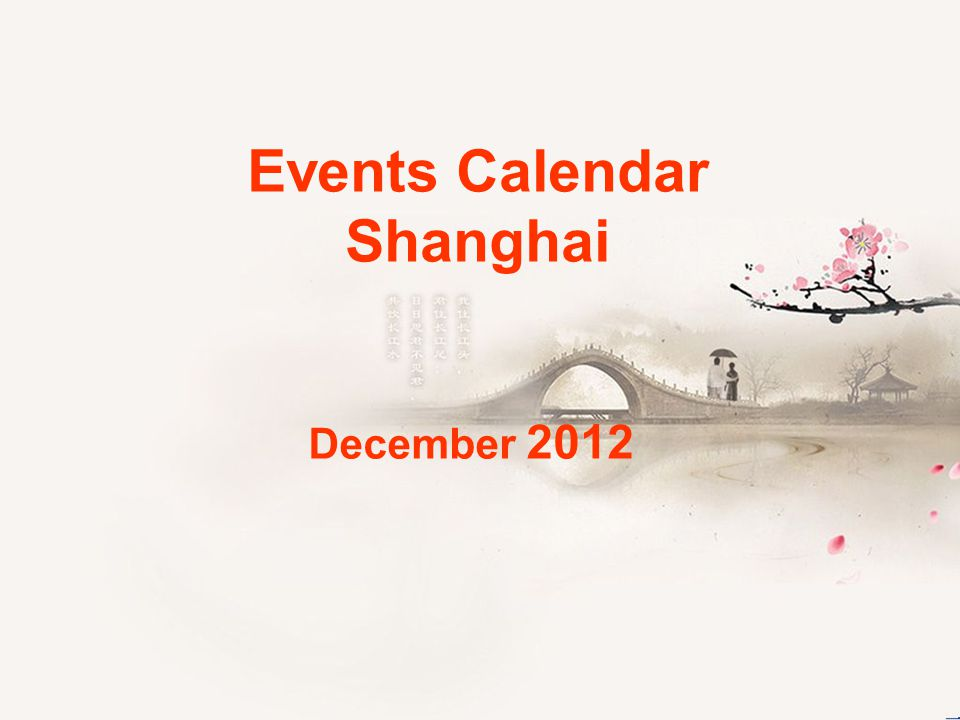 Events Calendar Shanghai December 2012
