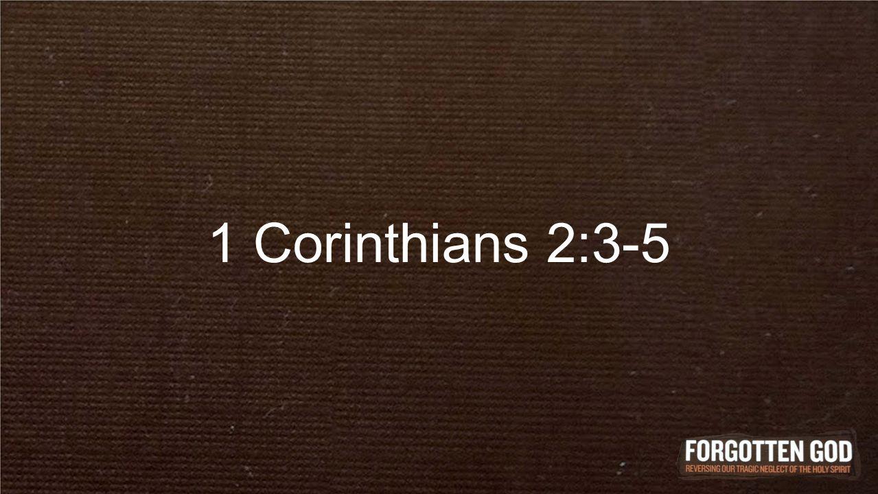 1 Corinthians 2:3-5