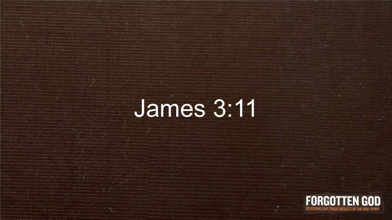 James 3:11