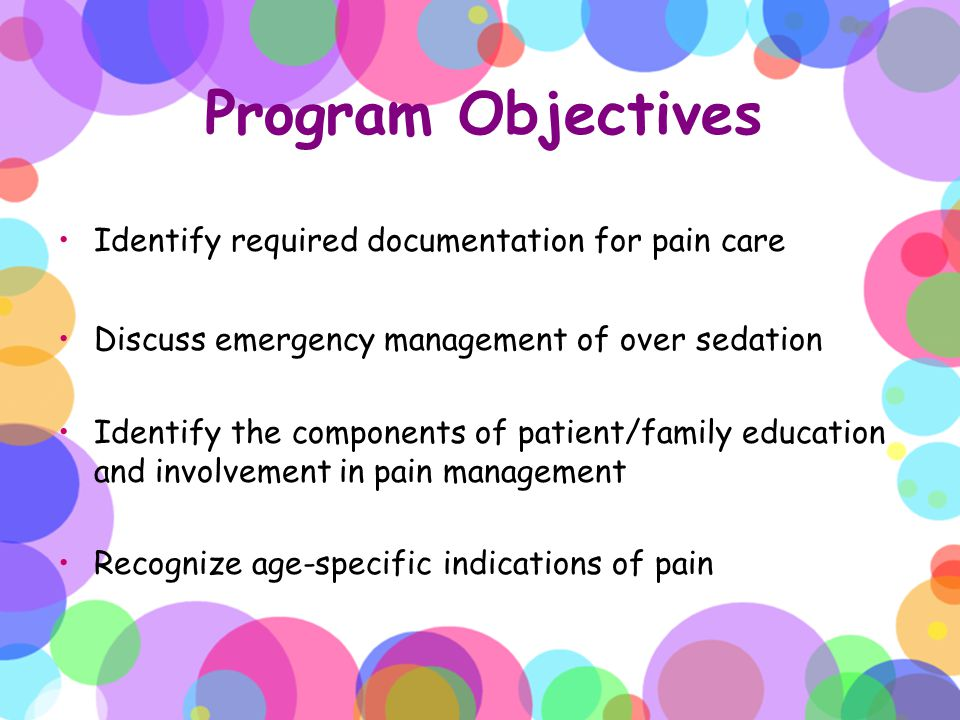 Conclusion No one deserves to suffer in pain The first step is identifying pain Children pose special considerations since they can not always tell or describe the pain Pay attention to your patient Listen to the parent Use known scales Use your assessment skills