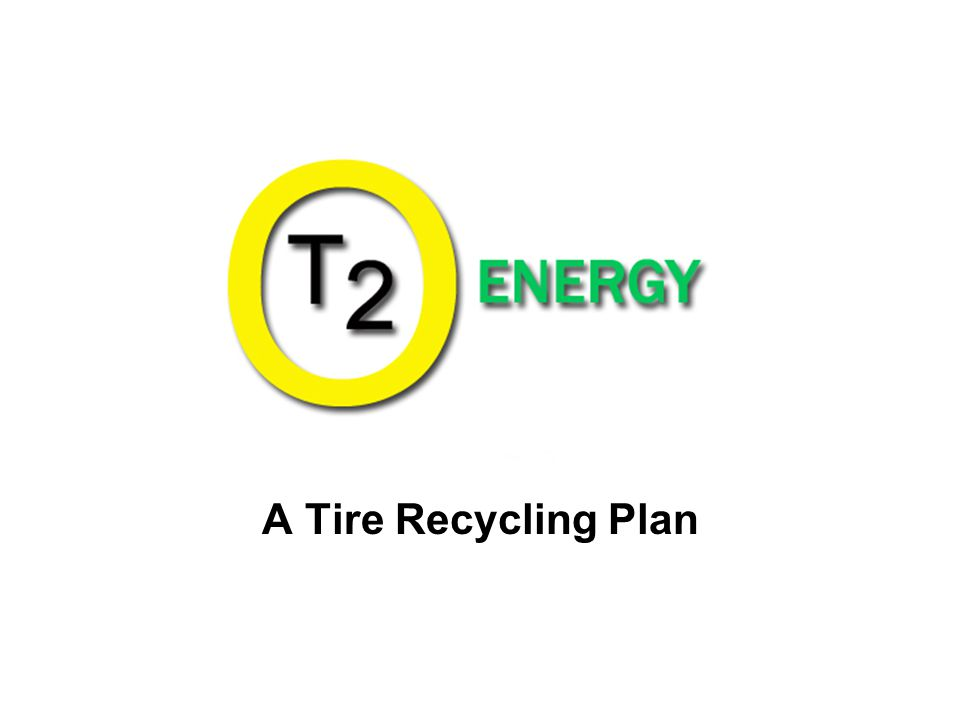 A Tire Recycling Plan