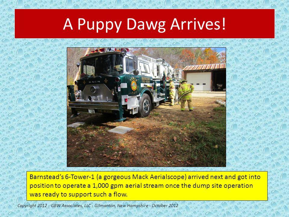 A Puppy Dawg Arrives! Copyright 2012 - GBW Associates, LLC - Gilmanton, New Hampshire - October 2012 Barnstead's 6-Tower-1 (a gorgeous Mack Aerialscop
