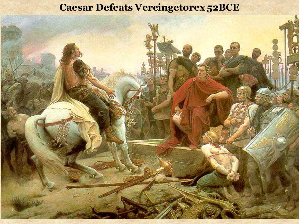 Caesar Defeats Vercingetorex 52BCE