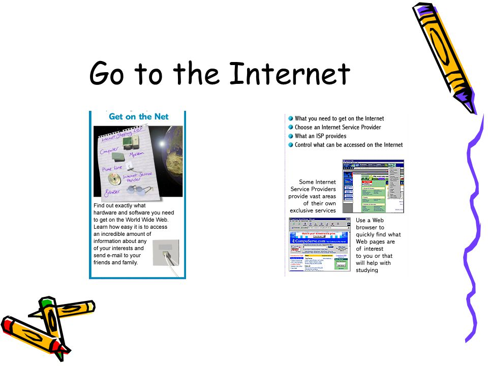 Go to the Internet