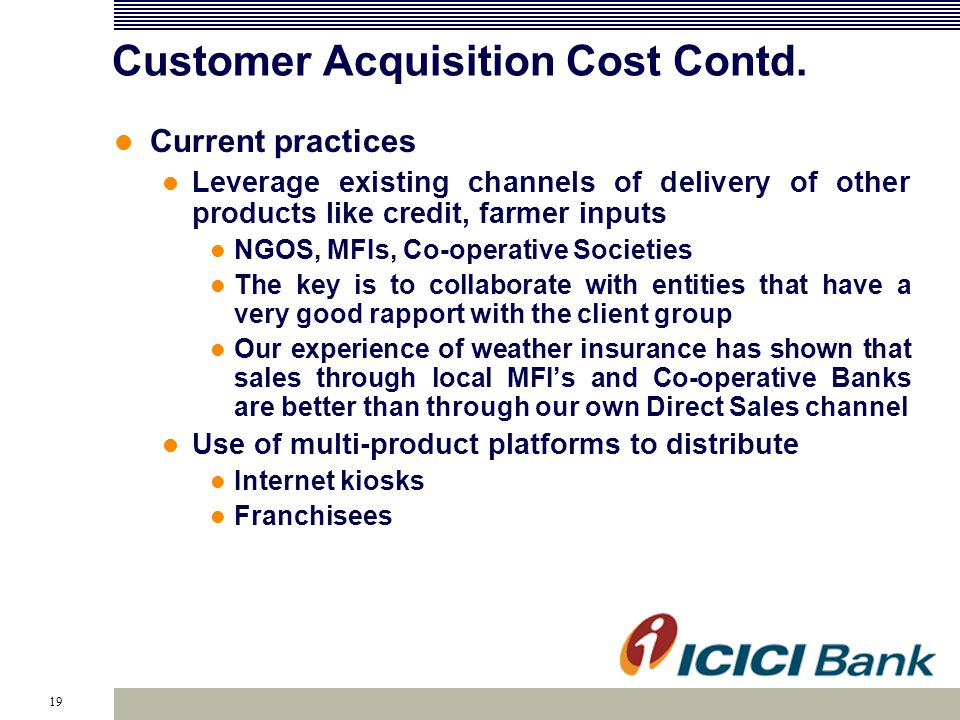 19 Customer Acquisition Cost Contd.