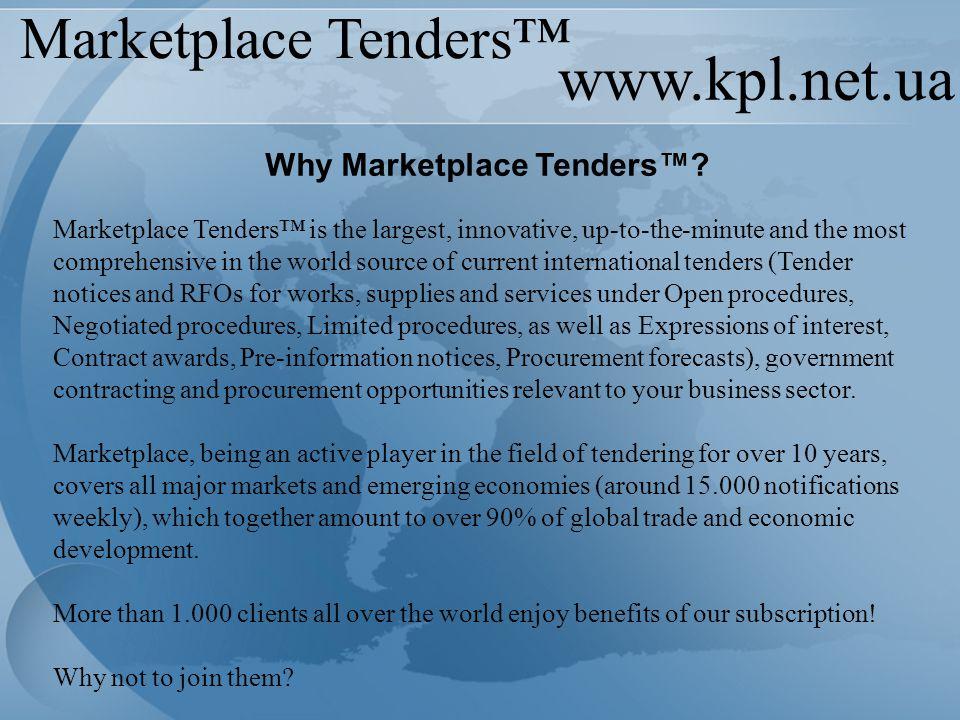 www.kpl.net.ua Marketplace Tenders™ Why Marketplace Tenders™.