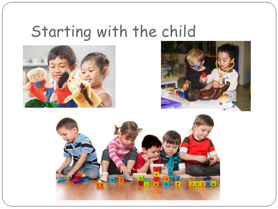 Starting with the child
