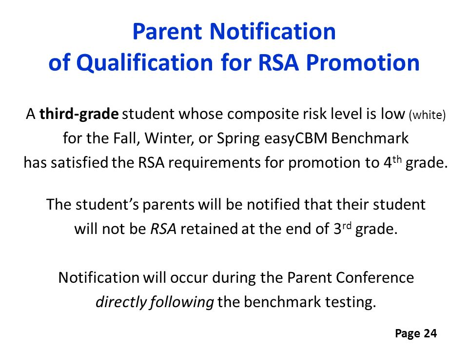Parent Notification of Qualification for RSA Promotion A third-grade student whose composite risk level is low (white) for the Fall, Winter, or Spring