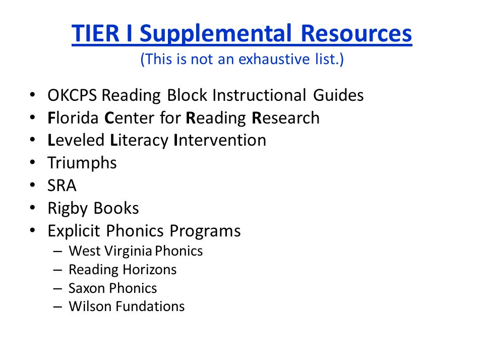 OKCPS Reading Block Instructional Guides Florida Center for Reading Research Leveled Literacy Intervention Triumphs SRA Rigby Books Explicit Phonics P