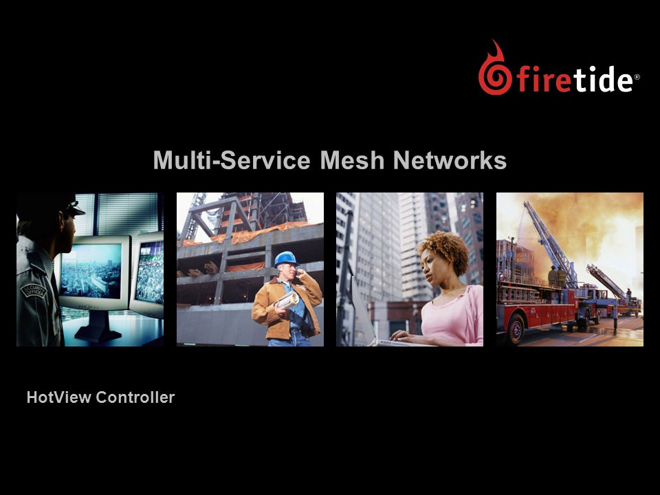 Multi-Service Mesh Networks HotView Controller