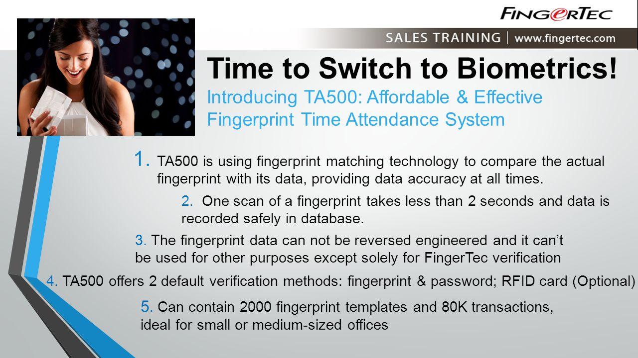 Time to Switch to Biometrics.