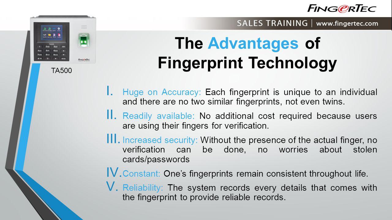 The Advantages of Fingerprint Technology I.