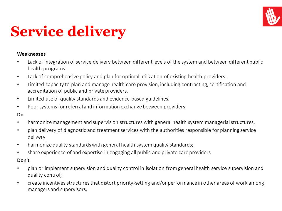 Service delivery Weaknesses Lack of integration of service delivery between different levels of the system and between different public health program