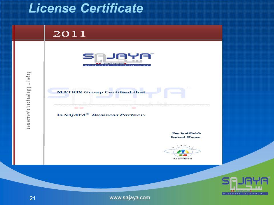 21 www.sajaya.com License Certificate