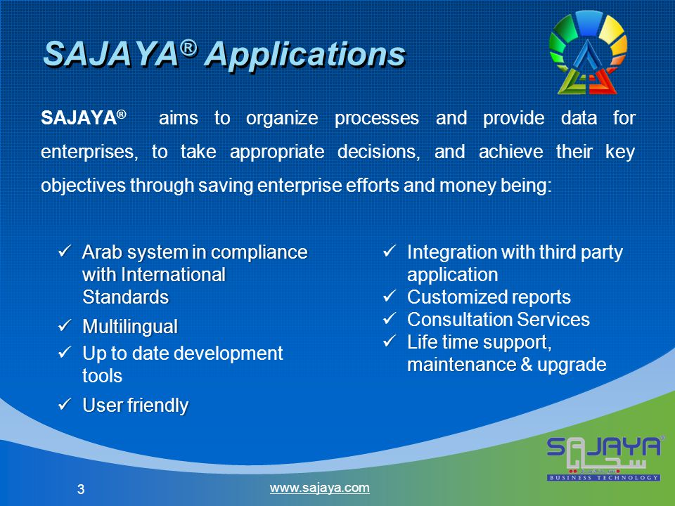  SAJAYA ® offers integrated solutions to provide all required technical support through a wide range of services and tools that guarantee technical support delivery and ensure continuity of work for partners and end users.