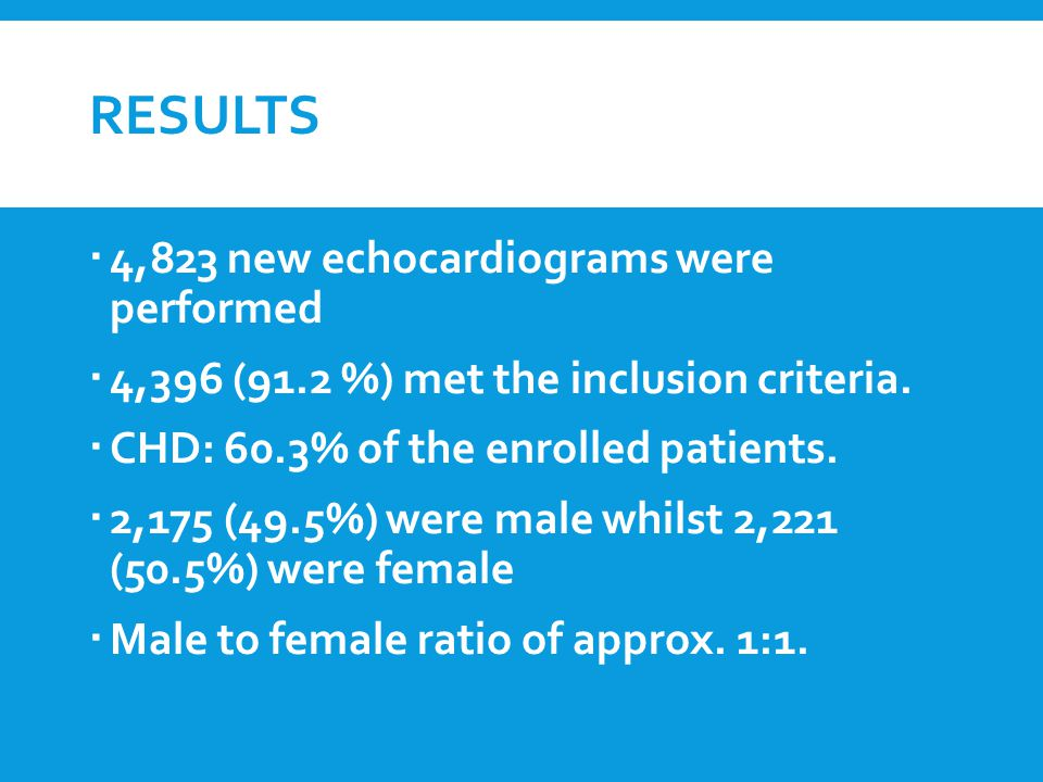 RESULTS  4,823 new echocardiograms were performed  4,396 (91.2 %) met the inclusion criteria.