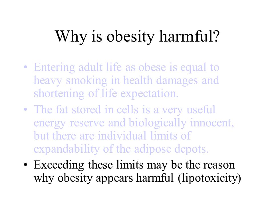 Why is obesity harmful.