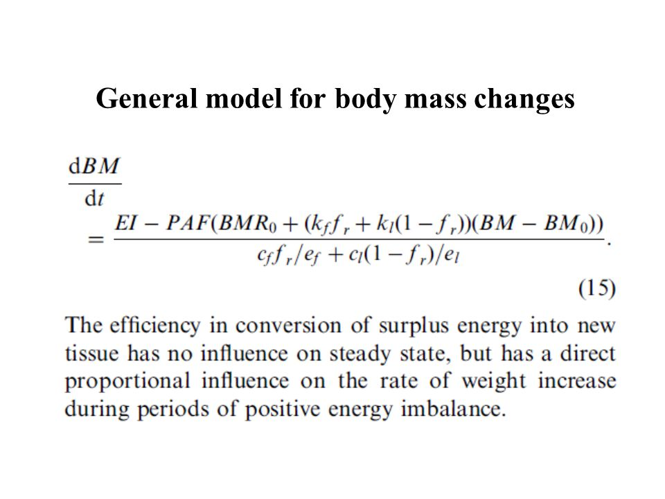 General model for body mass changes