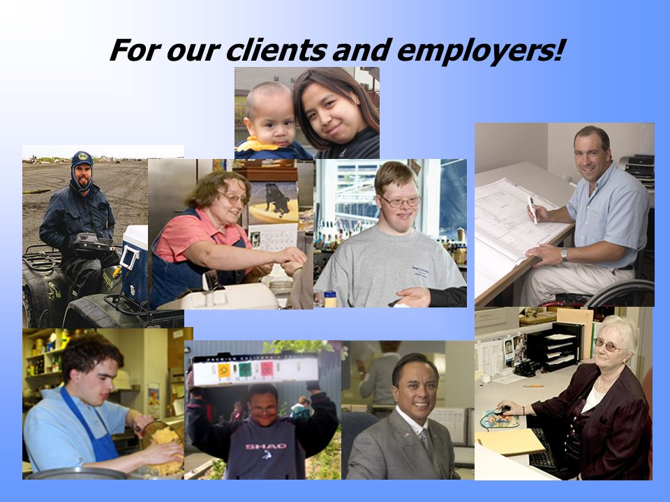 For our clients and employers!