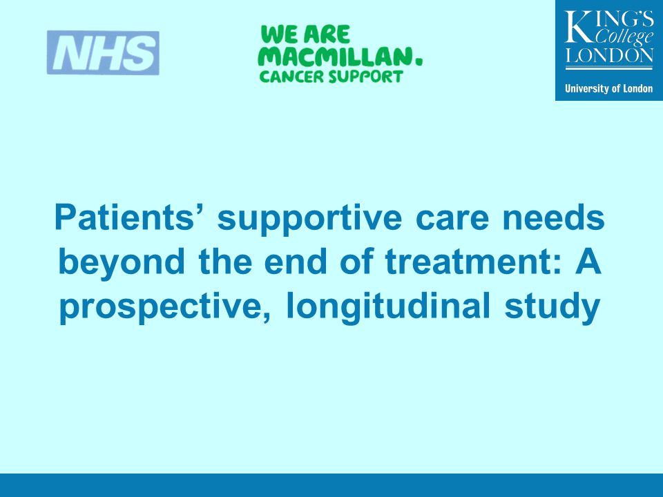 Patients' supportive care needs beyond the end of treatment: A prospective, longitudinal study