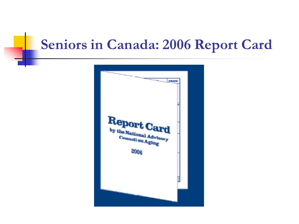 Seniors in Canada: 2006 Report Card