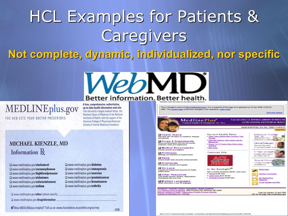 HCL Examples for Patients & Caregivers Not complete, dynamic, individualized, nor specific