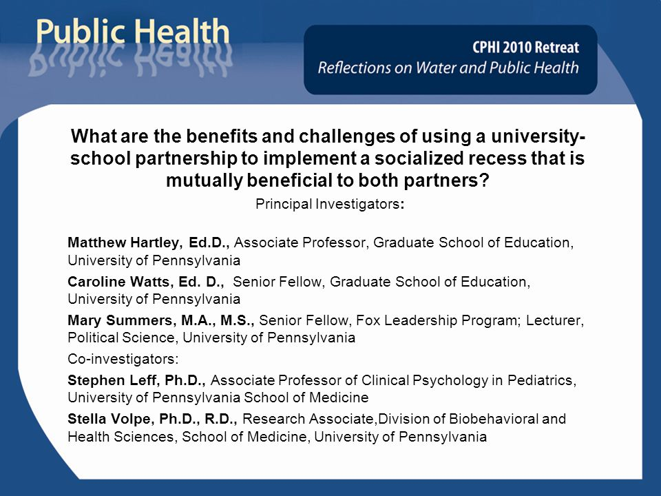 What are the benefits and challenges of using a university- school partnership to implement a socialized recess that is mutually beneficial to both partners.