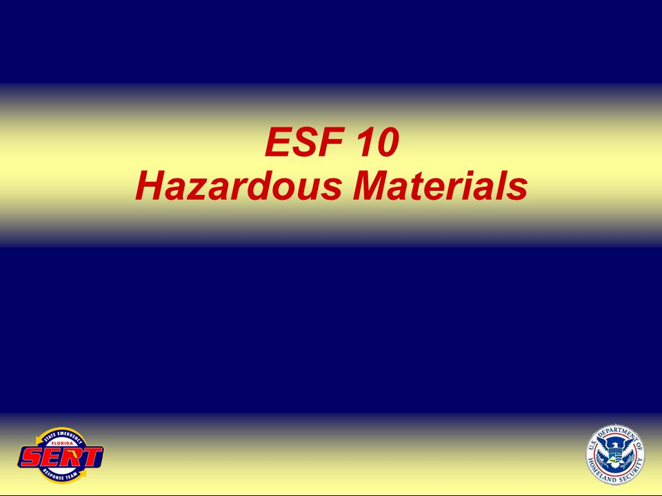 ESF 10 Hazardous Materials Up Next – ESF 11