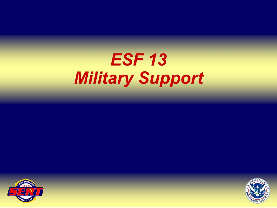 ESF 13 Military Support Up Next – ESF 14