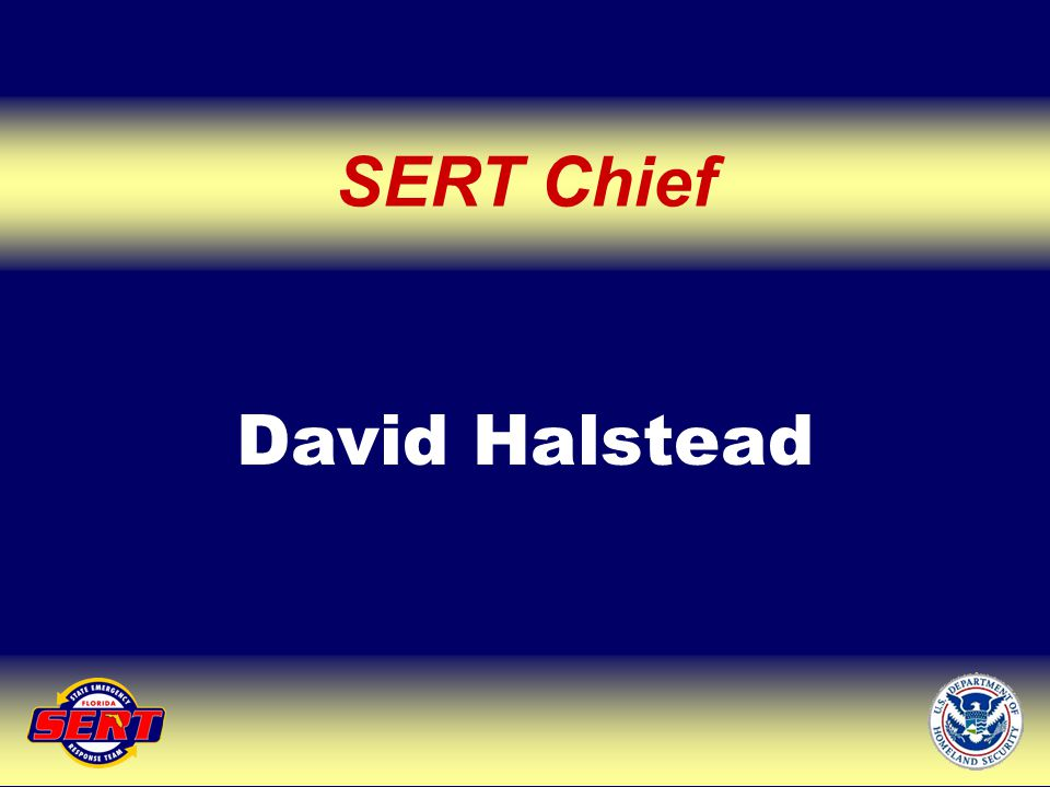 SERT Chief David Halstead