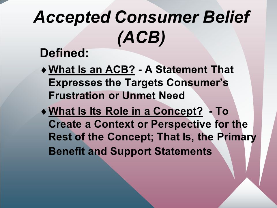 13 Accepted Consumer Belief (ACB) Defined:  What Is an ACB.