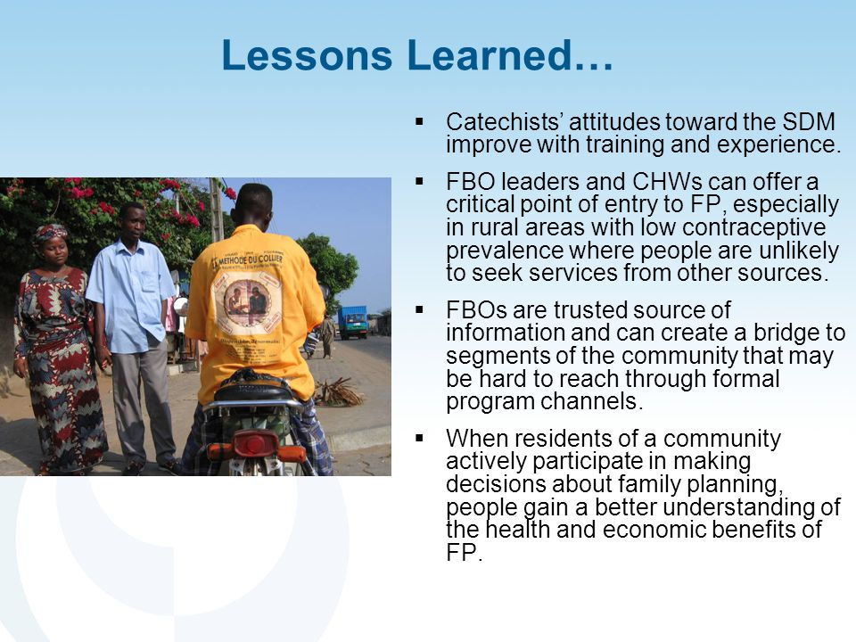Lessons Learned…  Catechists' attitudes toward the SDM improve with training and experience.