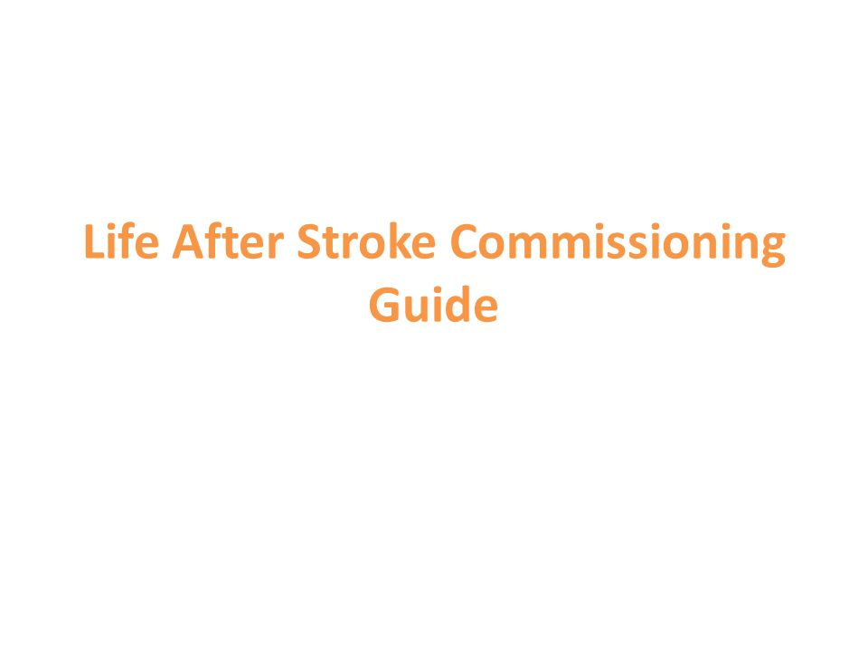 Life After Stroke Commissioning Guide