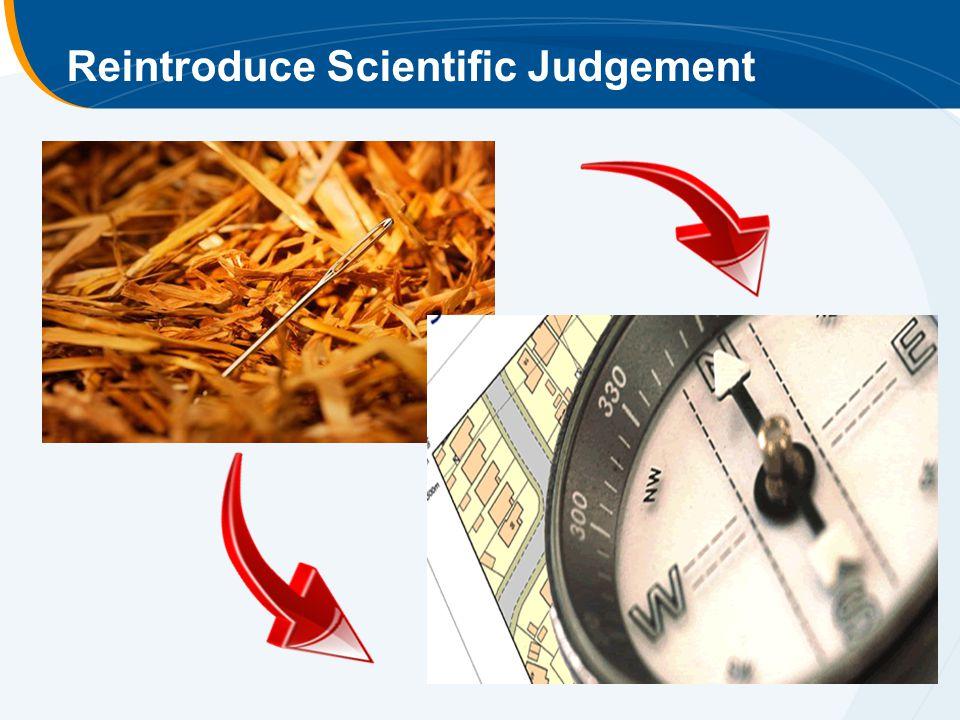 Reintroduce Scientific Judgement