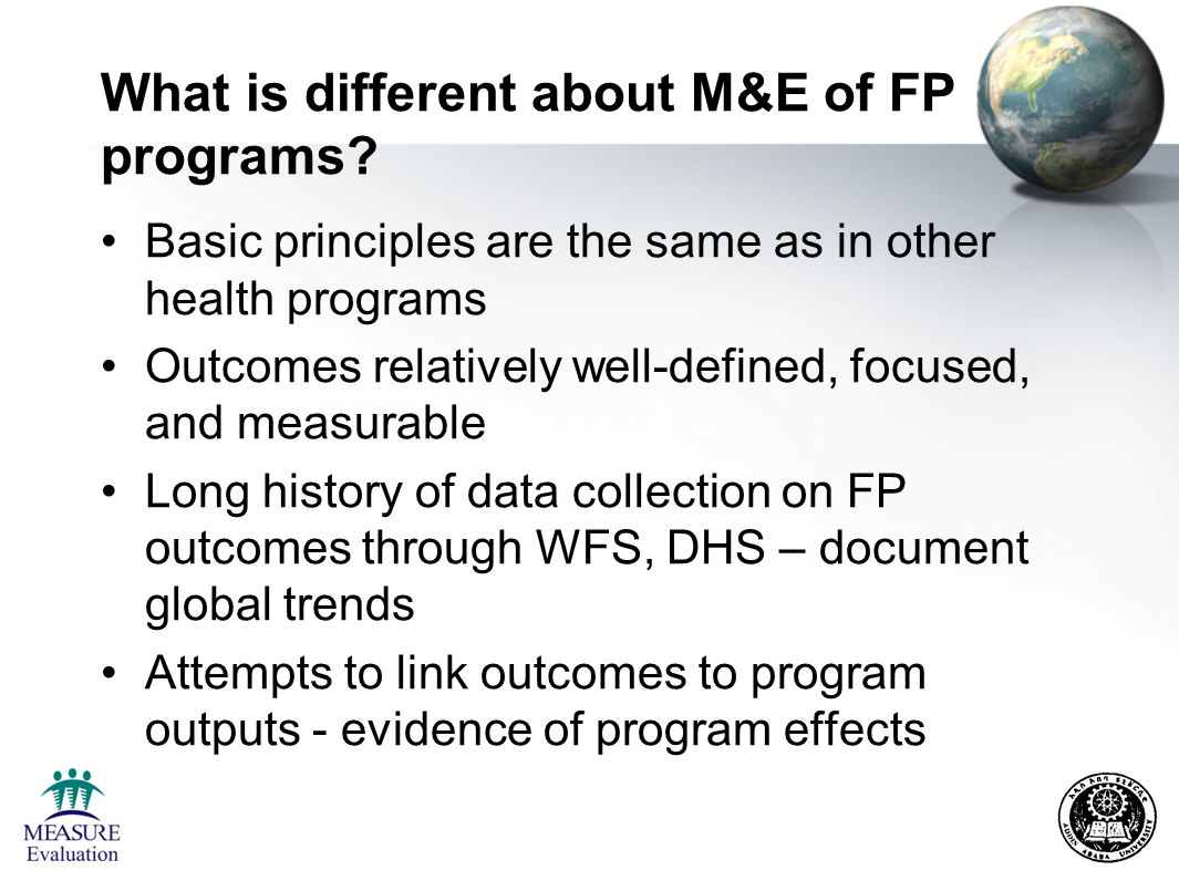 What is different about M&E of FP programs.